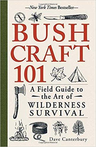 Bush Craft 101 by Dave Canterbury