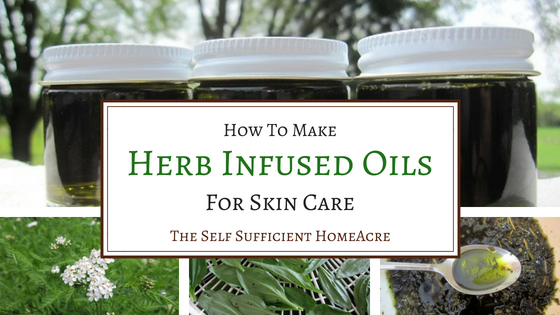 How to Make Herb Infused Oils for Skin Care