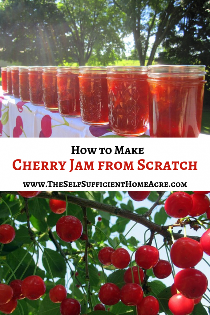 How to Make Cherry Jam from Scratch - The Self Sufficient HomeAcre
