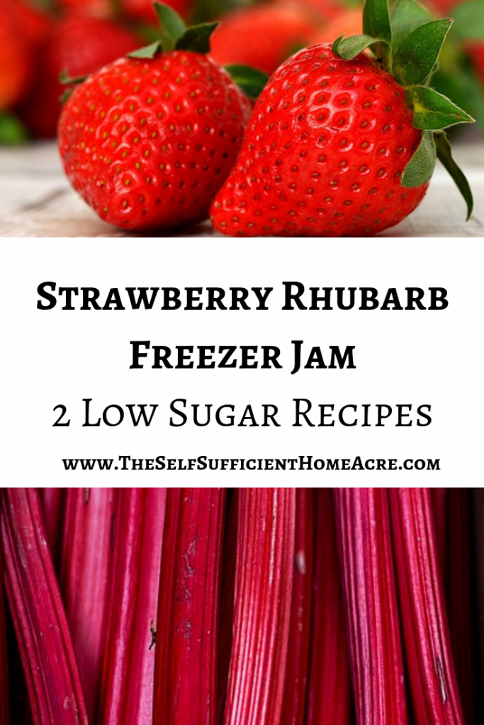 Strawberry Rhubarb Freezer Jam - 2 Low Sugar Recipes ...www.TheSelfSufficientHomeAcre.com