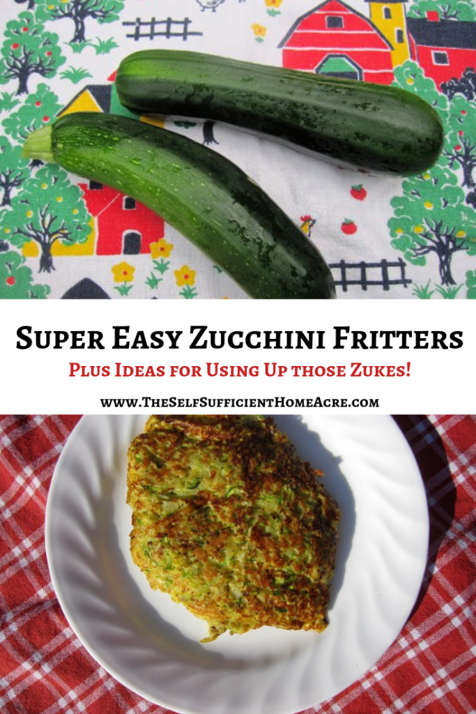 Zucchini Fritters - Super Easy Recipe ...The Self Sufficient HomeAcre