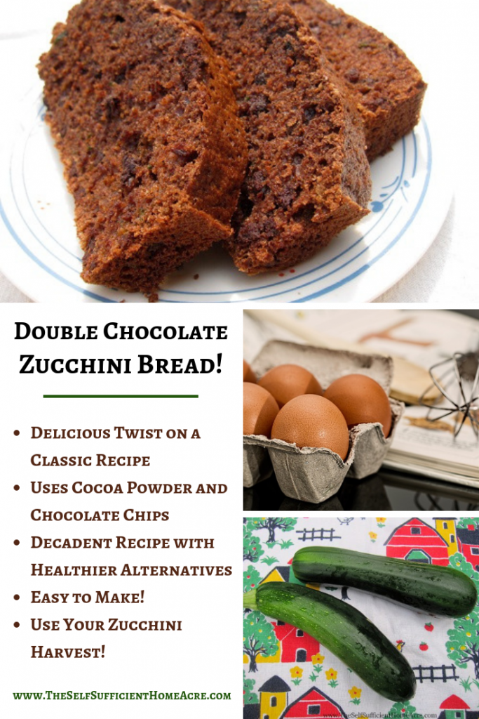 Double Chocolate Zucchini Bread Recipe - The Self Sufficient HomeAcre