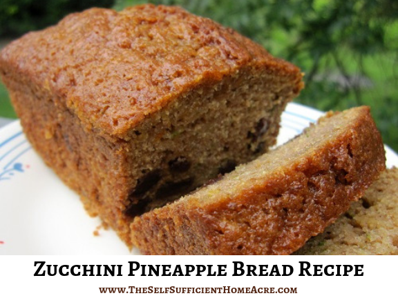 Zucchini Pineapple Bread Recipe - The Self Sufficient HomeAcre