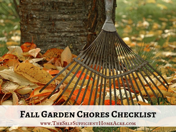 Fall Garden Chores Checklist - The Self Sufficient HomeAcre