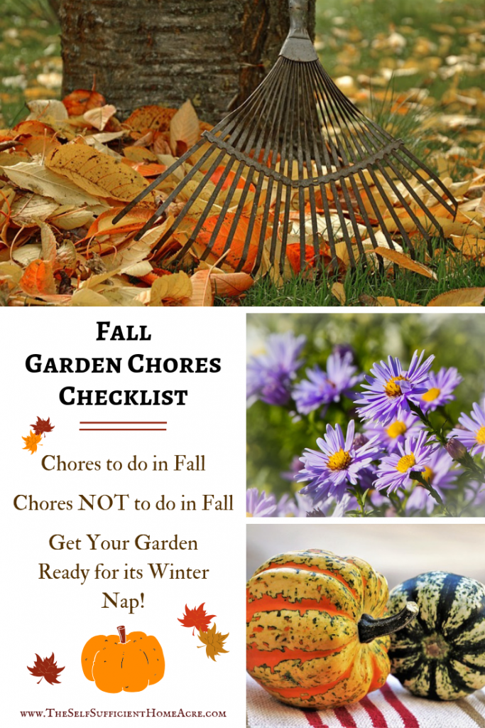 Fall Garden Chores Checklist - Here's a handy list of your #Fall #Garden chores! And a few things NOT to do in Fall...by The Self Sufficient HomeAcre
