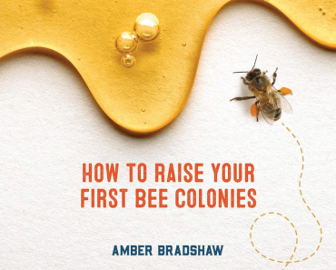Beekeeping for Beginners with Amber Bradshaw