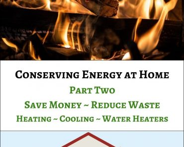 Conserving Energy at Home – Part 2