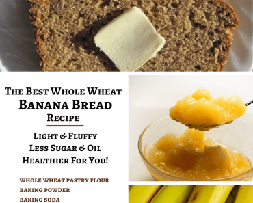 How to Make the Best Whole Wheat Banana Bread