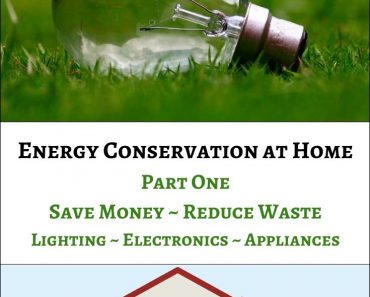 Energy Conservation at Home – Part 1