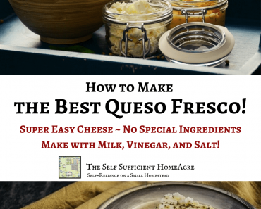 How to Make the Best Queso Fresco