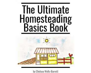 Check Out The Ultimate Homesteading Basics Book!