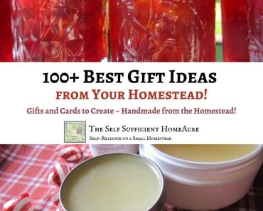100+ Best Gift Ideas From Your Homestead